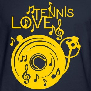 love tennis turntable turns 33 music not Long Sleeve Shirts - Men's Long Sleeve T-Shirt