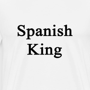 spanish_king T-Shirts - Men's Premium T-Shirt