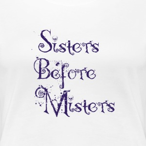 sisters before misters Women's T-Shirts - Women's Premium T-Shirt
