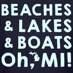 Beaches and Lakes and Boats, Oh, MI Long Sleeve Shirts