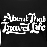 Design ~ About that travel life