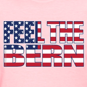 Women's FEEL THE BERN tee! - Women's T-Shirt