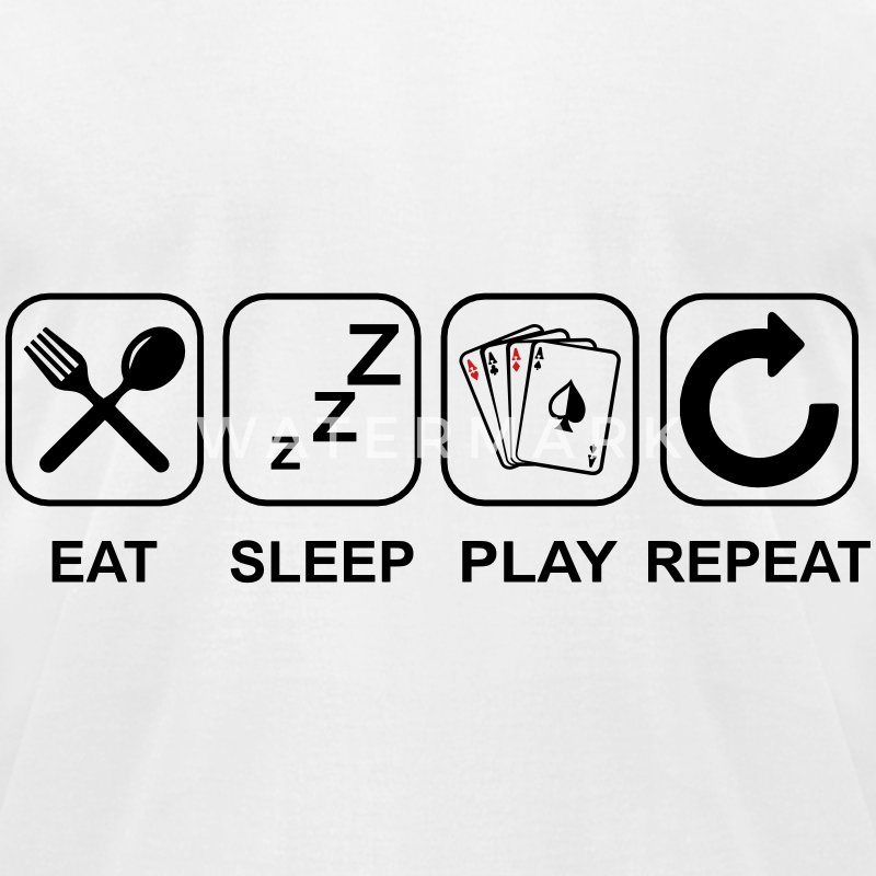 Eat Sleep Poker Repeat T-Shirts - Men's T-Shirt by American Apparel