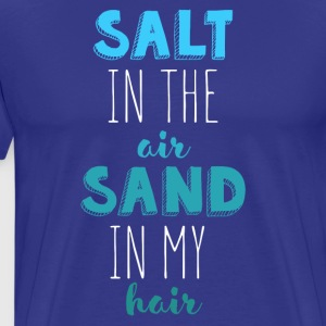 Summer Vacation Salt and Sand Beach T Shirt T-Shirts - Men's Premium T-Shirt
