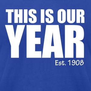 Our Year - Men's T-Shirt by American Apparel