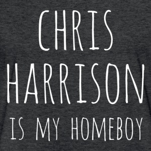 Chris Harrison is my Homeboy - Fitted Cotton/Poly T-Shirt by Next Level