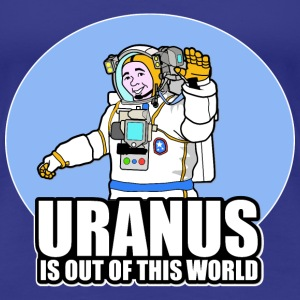 Uranus Is Out of This World - Women's Premium T-Shirt