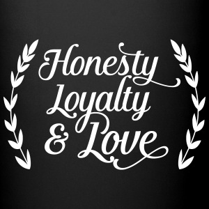 honesty loyalty and love Mugs & Drinkware - Full Color Mug