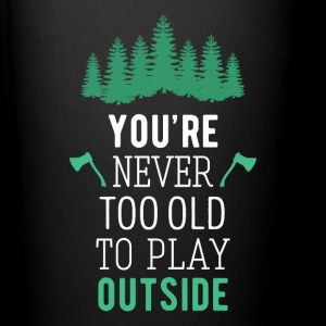 Camping Never too old to play outside Camp T Shirt Mugs & Drinkware - Full Color Mug