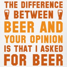 Beer And Your Opinion