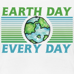 Earth Day Every Day  - Women's Premium T-Shirt