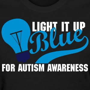 Light It Up Blue For Autism Awareness Women's T-Shirts - Women's T-Shirt