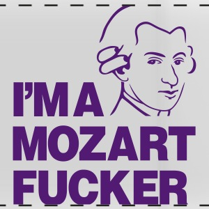 I'm a Mozart Fucker Mugs & Drinkware - Panoramic Mug