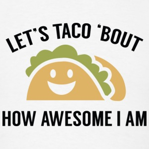 Let's Taco 'Bout - Men's T-Shirt