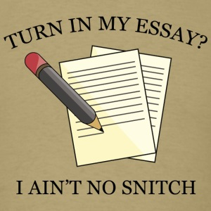 Turn In My Essay? - Men's T-Shirt