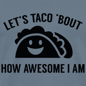 Let's Taco 'Bout - Men's Premium T-Shirt