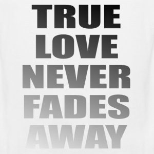 True Love Never Fades Away Sportswear - Men's Premium Tank