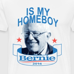 bernie_sanders_is_my_homeboy_tshirt - Men's Premium T-Shirt