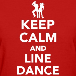 Keep calm and line dance Women's T-Shirts - Women's T-Shirt