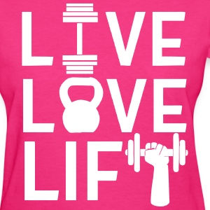 Live Love Lift Women's T-Shirts - Women's T-Shirt