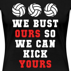 Volleyball We can kick yours Sports T Shirt Women's T-Shirts - Women's Premium T-Shirt