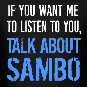 Funny Talk About Sambo - Men's T-Shirt