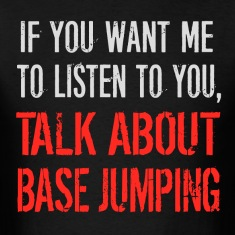 Funny Talk About Base Jumping