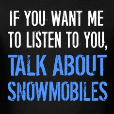 Funny Talk About Snowmobiles