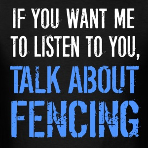 Funny Fencing T Shirt - Men's T-Shirt