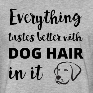 Everything Tastes Better With Dog Hair In It Men T - Fitted Cotton/Poly T-Shirt by Next Level