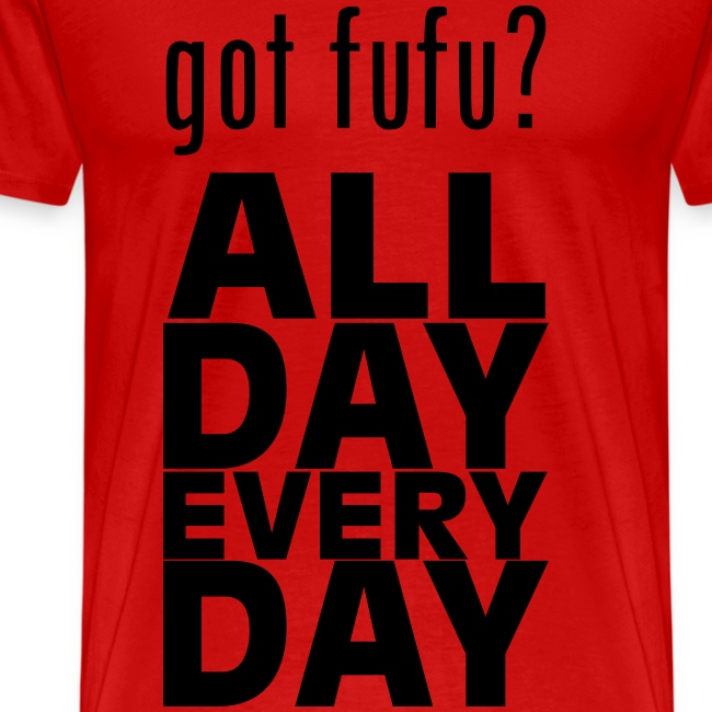 Men - PremiumTee-gotfufu AllDayEveryDay-Red-Black Velvet