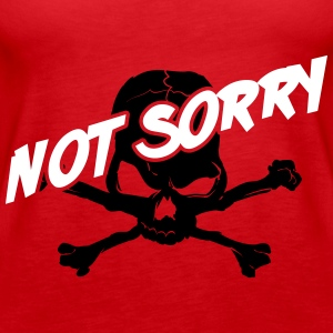 Roller Derby: Not sorry! Tanks - Women's Premium Tank Top