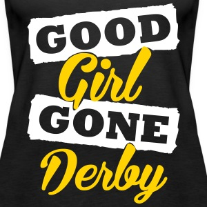 Good girl gone derby Tanks - Women's Premium Tank Top