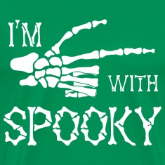 I'm with spooky