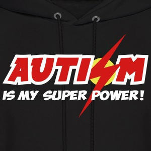 AUTISM IS MY SUPER POWER - Men's Hoodie