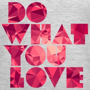 Do What You Love (Low Poly) Tanks - Women's Premium Tank Top