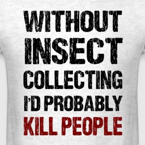 Insect Collecting - Men's T-Shirt