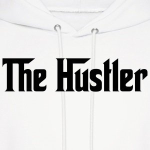 the hustler Hoodies - Men's Hoodie
