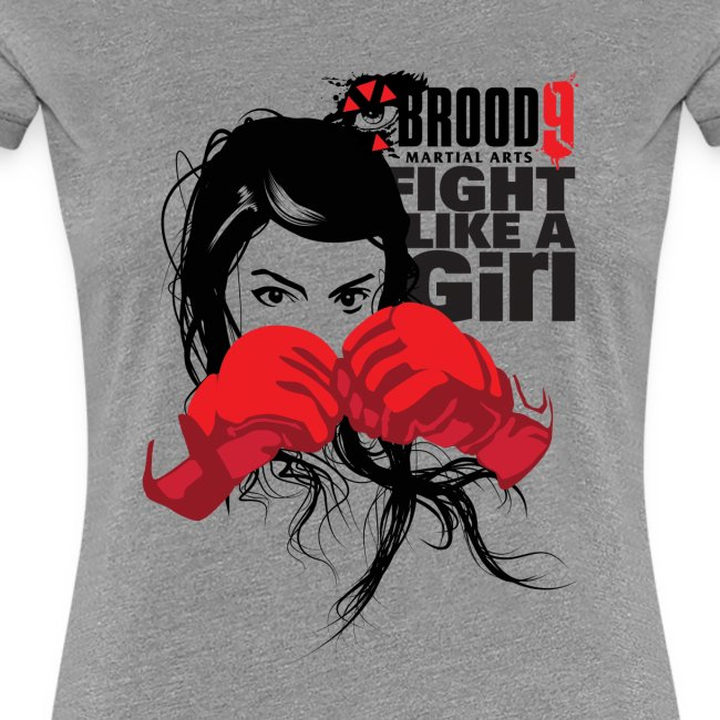 Brood 9 Fight Like A Girl Shirt