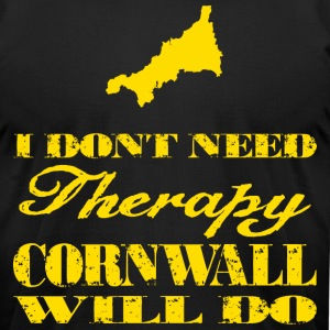 Don't need therapy/Cornwall T-Shirts - Men's T-Shirt by American Apparel