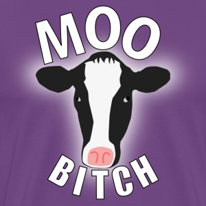 Moo Bitch! - Men's Premium T-Shirt