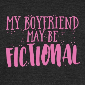 my boyfriend may be fictional T-Shirts - Unisex Tri-Blend T-Shirt by American Apparel