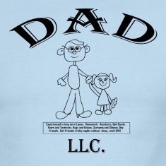 DAD, LLC.....My DAD the Corporation! T-Shirts