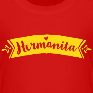 Hermanita Baby & Toddler Shirts - Toddler Premium T-Shirt