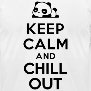 Keep calm Chill out T-Shirts - Men's T-Shirt by American Apparel