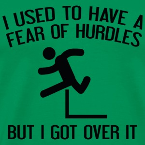Fear Of Hurdles - Men's Premium T-Shirt