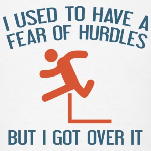 Fear Of Hurdles - Men's T-Shirt