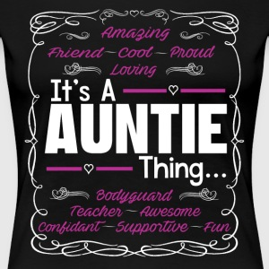 IT'S A AUNTIE THING Women's T-Shirts - Women's Premium T-Shirt