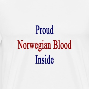 proud_norwegian_blood_inside T-Shirts - Men's Premium T-Shirt