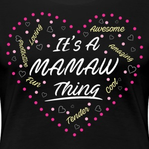IT'S A MAMAW THING Women's T-Shirts - Women's Premium T-Shirt